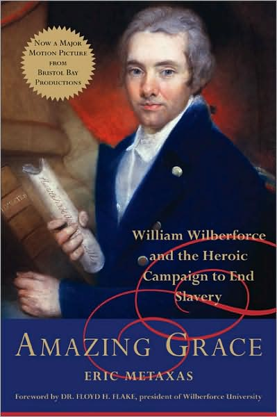 amazing-grace-william-Wilberforce-Metaxas
