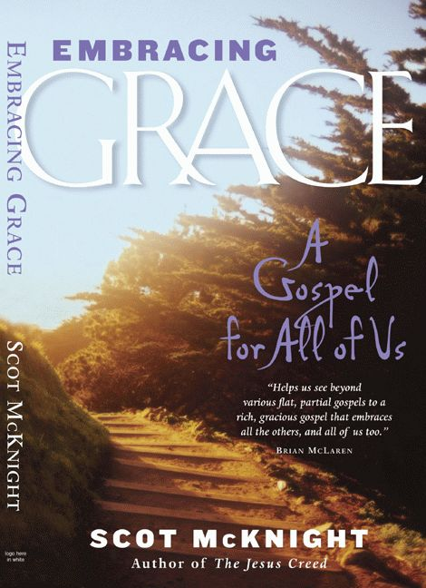 Embracing Grace Scott McKnight
